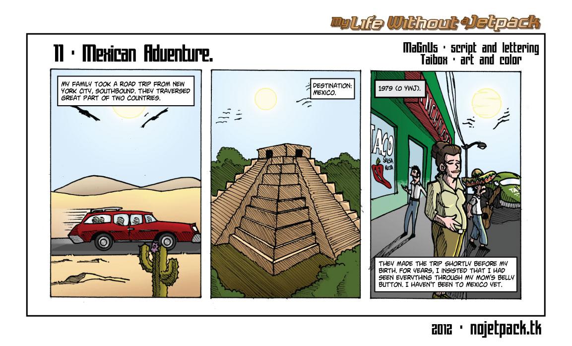 11-Mexican Adventure.