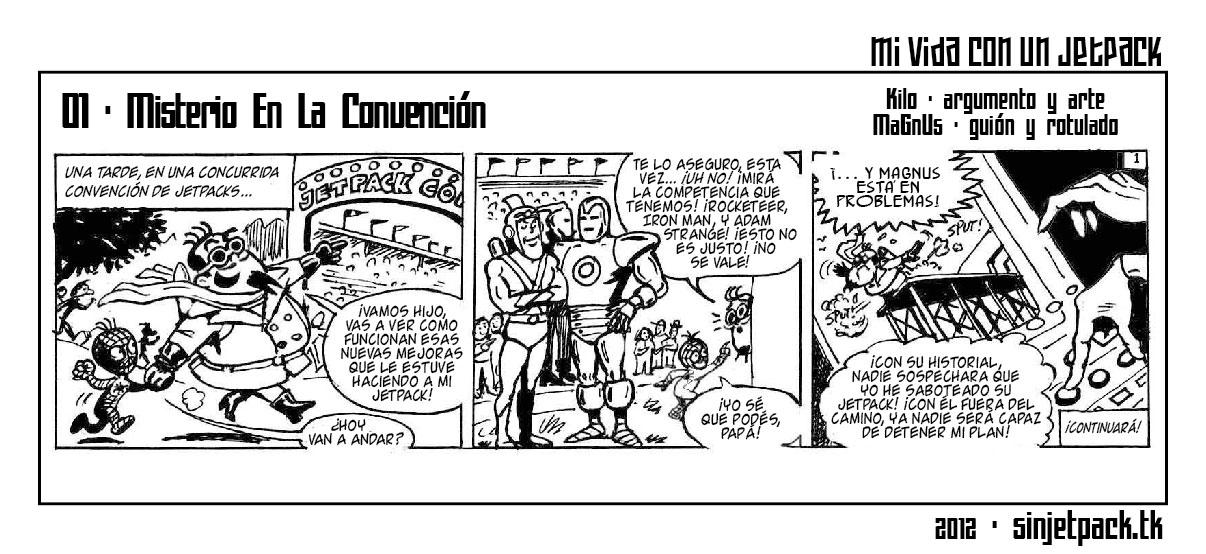 Mi Vida Con Un Jetpack 01: Misterio En La Convencion!