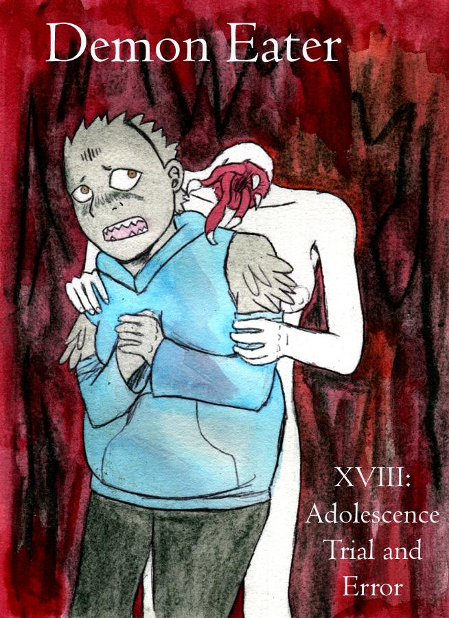 XVIII. Adolescence Trial and Error