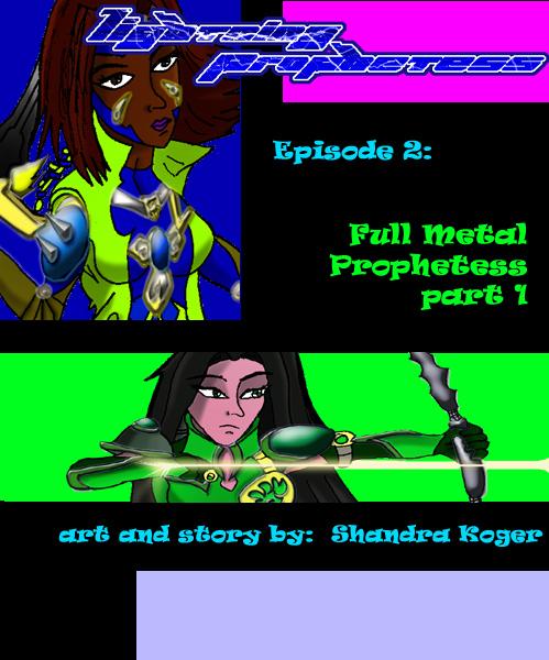 Full Metal Prophetess Part 1