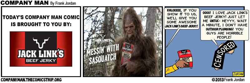 Brought to you by: Jack Links!