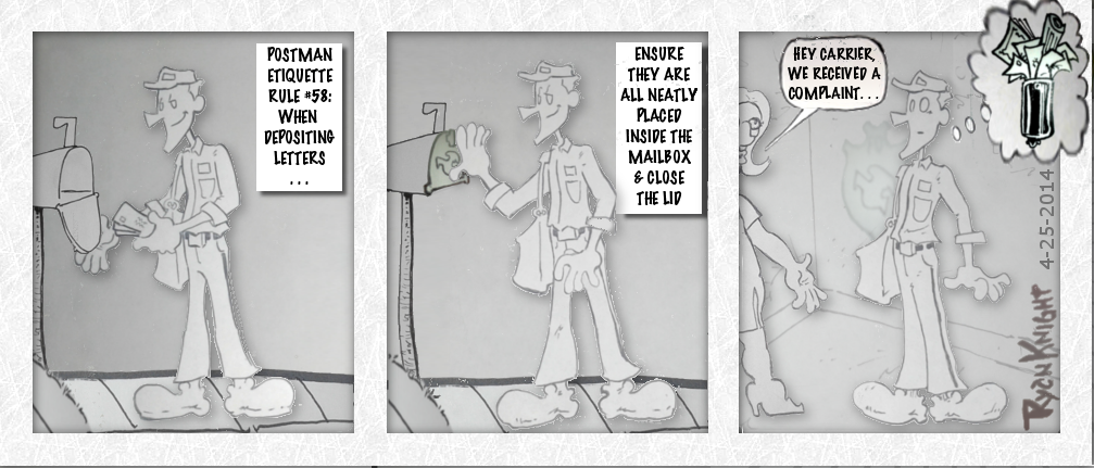 Mailman Misfortunes 4-25-2014