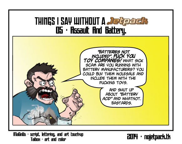 Things I Say Without A Jetpack 05 - Assault And Battery.