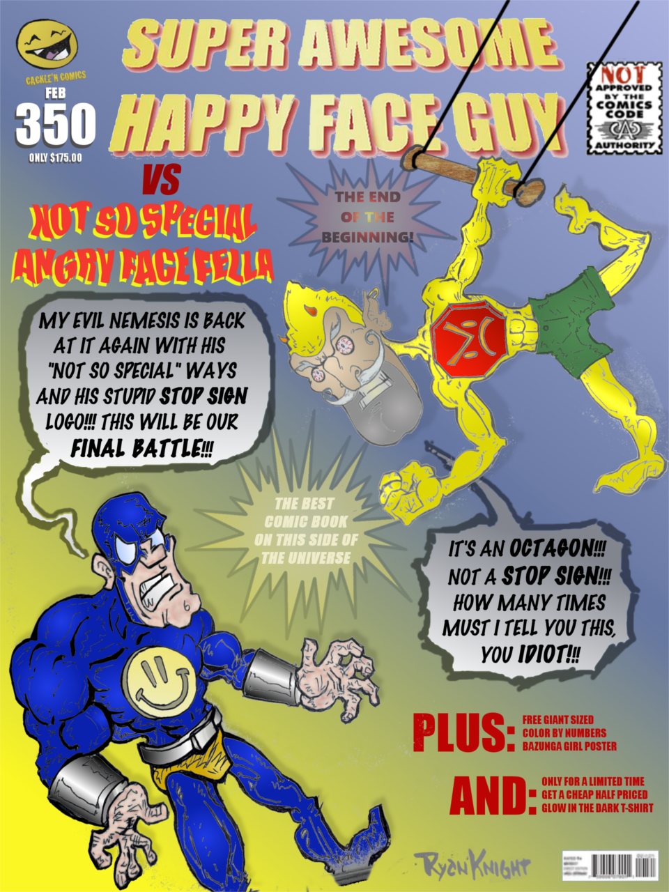 SAHF Guy 350 - VS Not So Special Angry Face Fella: The End of the Beginning