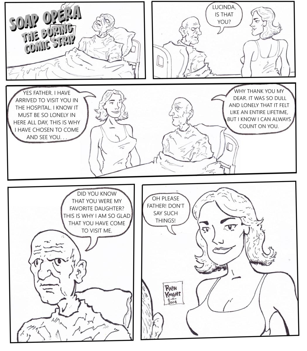 SOAP OPERA: THE BORING COMIC STRIP (6-11-2014)