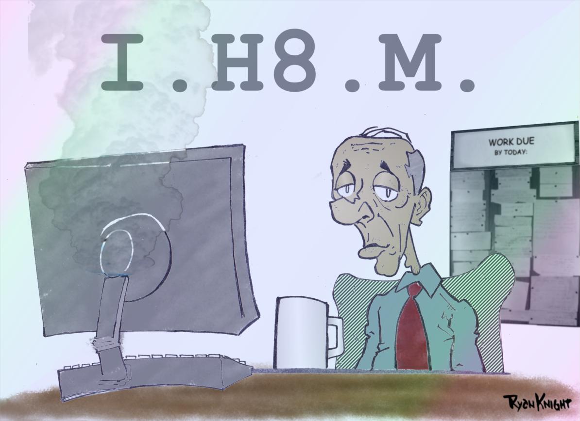I H8 MONDAYS