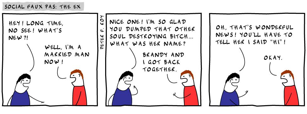 Social Faux Pas: The Ex