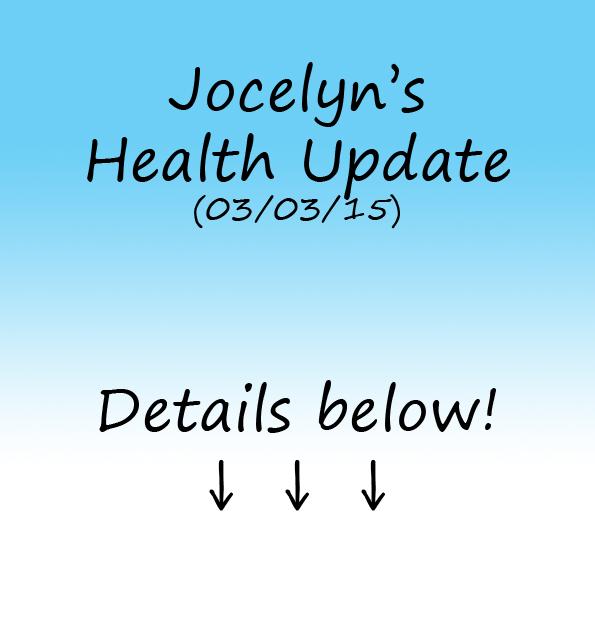 Jocelyn's Health Update 03-03