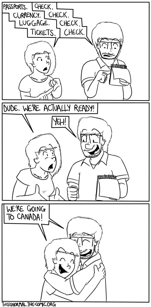 Canada - Part 1: Ready