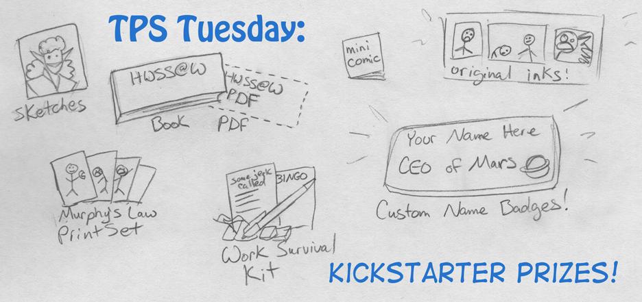 TPS Tues: Kickstarter Rewards