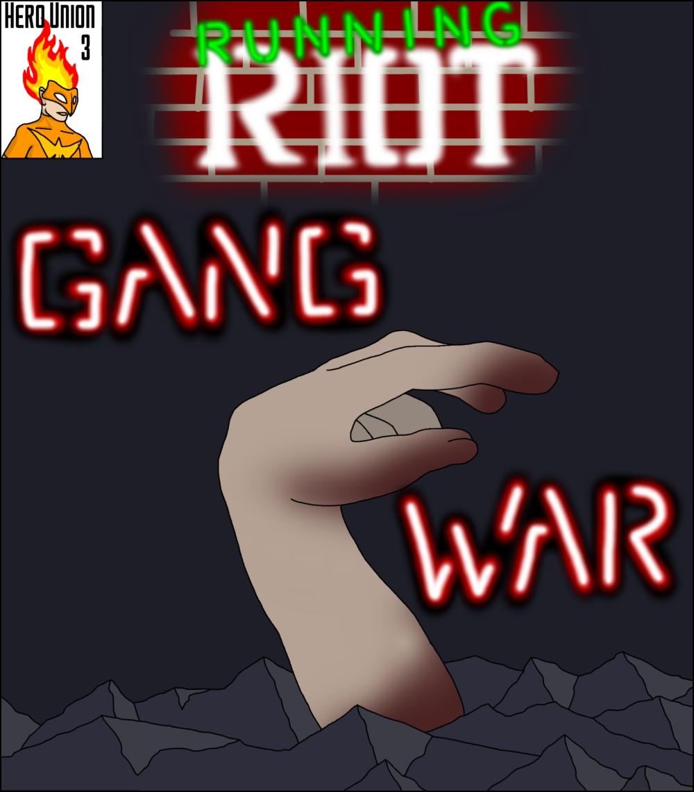 Chapter 3: Gang War