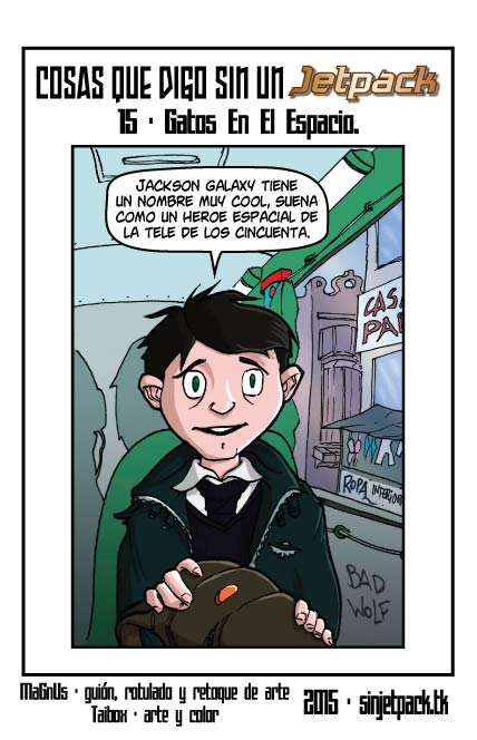 Cosas Que Digo Sin Un Jetpack 15 - Gatos En El Espacio.