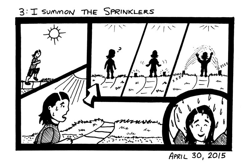 I Summon The Sprinklers