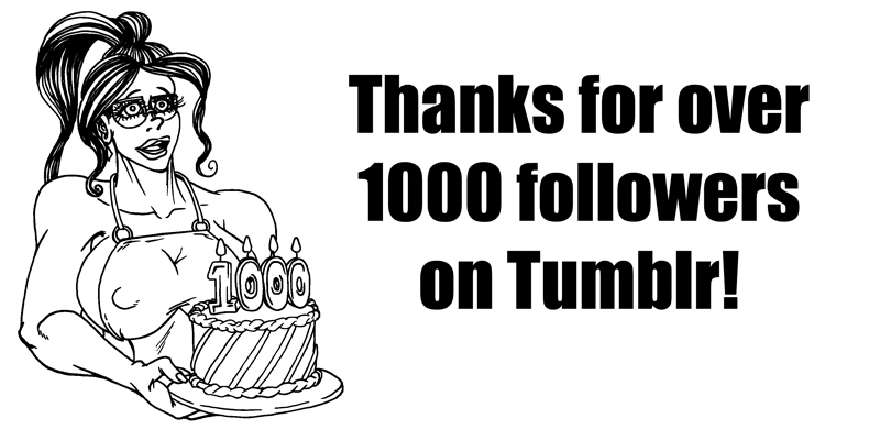 Bonus: 1000 Tumblr Followers
