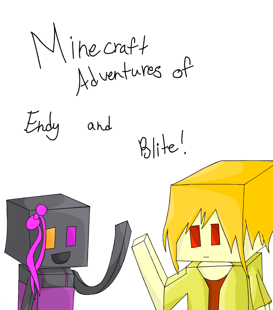 Minecraft Adventures of Endy and Blite