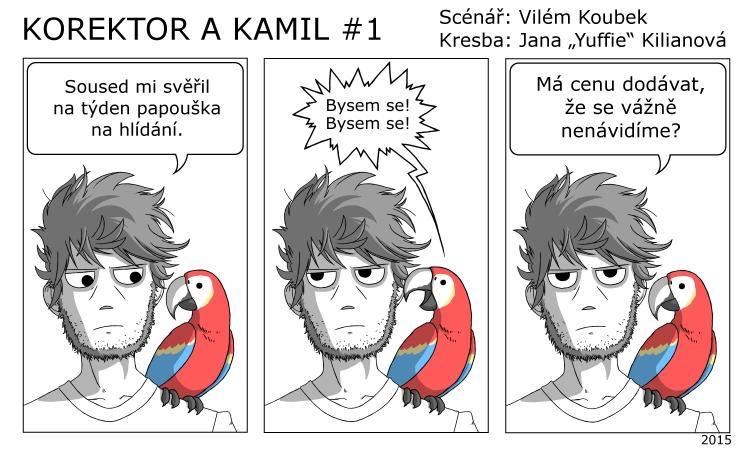 Korektor a Kamil #1