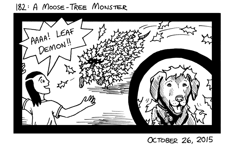 A Moose-Tree Monster