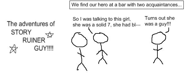 Story ruiner guy