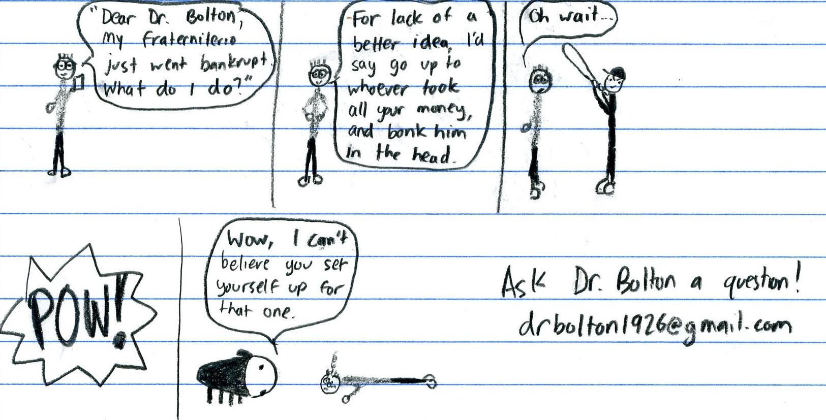 Dr. Bolton - Bankrupt